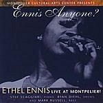 Ethel Ennis Ennis Anyone? Ethel Ennis, Live At Montpelier
