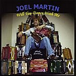 Joel Martin Will You Dance With Me