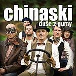 Chinaski Duse Z Gumy