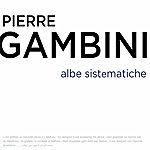 Pierre Gambini Albe Sistematiche