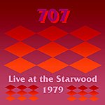 707 Live At The Starwood (1979)