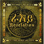Stephen Marley Revelation Part 1: The Root Of Life