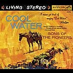 Sons Of The Pioneers Cool Water (With Bonus Tracks)