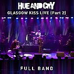Hue And Cry Glasgow Kiss Live - Full Band (Part 2)