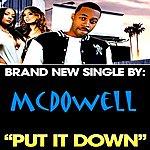 mcdowell Put It Down (Won't Stop) - Single