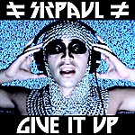 Sirpaul Give It Up Remix Ep