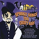 Voltaire Spooky Songs For Creepy Kids