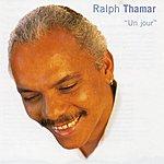 Ralph Thamar Un Jour