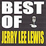 Jerry Lee Lewis Best Of Jerry Lee Lewis