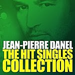 Jean-Pierre Danel The Hit Singles Collection