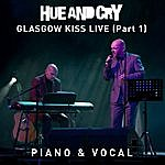 Hue And Cry Glasgow Kiss Live - Piano & Vocal (Part 1)