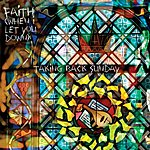 Taking Back Sunday Faith (When I Let You Down)