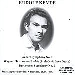 Rudolf Kempe Rudolf Kempe Unpoblished: Weber/Wagner/Beethoven