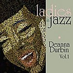 Deanna Durbin Ladies In Jazz - Deanna Durbin Vol 1