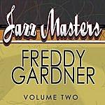 Freddy Gardner Jazz Masters - Freddy Gardner Vol 2