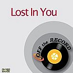 Off The Record Lost In You