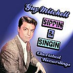 Guy Mitchell Sippin And Singin