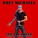 Bret Michaels Bret Michael's Vocalizer