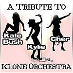 Klone Cher,Kate And Kylie(A Tribute)