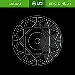 Taboo Epic Dream
