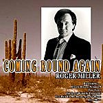 Roger Miller Coming Round Again