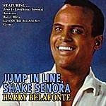 Harry Belafonte Jump In Line,Shake Senora…harry Belafonte