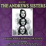 The Andrews Sisters Boogie Woogie Rum And Coca Cola - The Best Of The Andrews Sisters