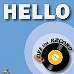 Off The Record Hello