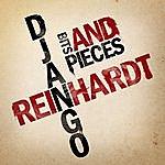 Django Reinhardt Bits And Pieces
