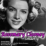 Rosemary Clooney Tenderly -The Best Of Rosemary Clooney