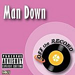 Off The Record Man Down
