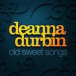 Deanna Durbin Old Sweet Songs