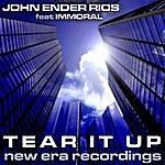 John 'Ender' Rios Tear It Up
