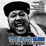 Les McCann This Is The Blues - Les Mccann And Friends