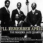 The Modern Jazz Quartet I'll Remember April -The Modern Jazz Quartet