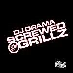 DJ Drama Screwed In The Grillz Vol. 1