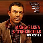 Jim Reeves Maria Elena And Other Girls
