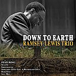 Ramsey Lewis Trio Down To Earth