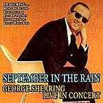 George Shearing September In The Rain - George Shearing Live In Concert