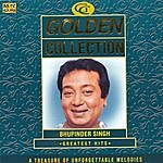 Bhupinder Golden Collection - Bhupinder Greatest Hits