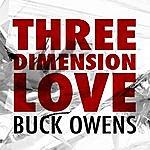 Buck Owens Three Dimension Love