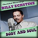 Billy Eckstine Body And Soul