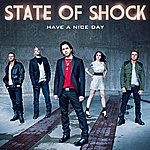State Of Shock Have A Nice Day