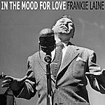 Frankie Laine In The Mood For Love