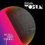 Sylvia Tosun World Keeps Turning