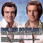 The Alexander Brothers Bonnie Scotland -The Alexander Brothers