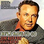 Jim Reeves He'll Have To Go Jim Reeves Favourites