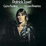 Patrick Juvet Got A Feeling (I Love America)