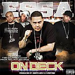 Essa On Deck (Feat. T Bo Da Firecracker Of No Limit Records & Produced By Grammy Award Winning Beats How U Want Em) - Single
