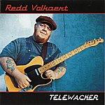 Redd Volkaert Telewacker